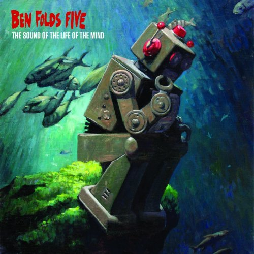 Ben Folds Five Sound Of The Life Of The Mind