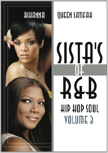 Sistas Of R&b Hip Hop Soul Vol. 3 Sistas Of R&b Hip Hop S Nr