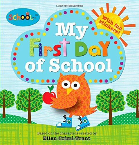 Roger Priddy Schoolies My First Day Of School
