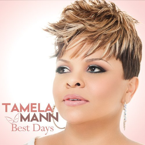 Tamela Mann Best Days