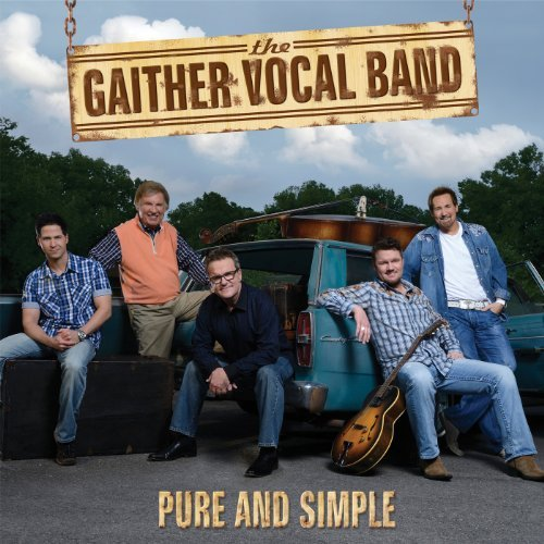 Gaither Vocal Band Pure & Simple
