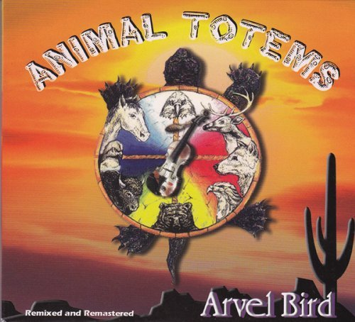 Arvel Bird Animal Totems