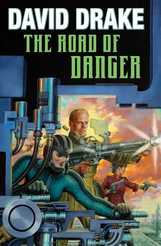 David Drake The Road Of Danger
