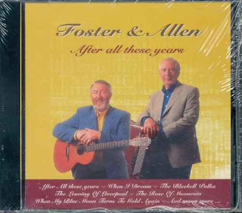 Foster & Allen After All These Years
