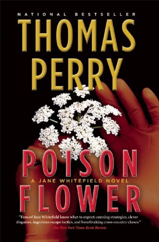 Thomas Perry Poison Flower
