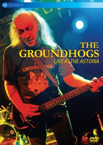 Groundhogs Groundhogs Live At The Astoria
