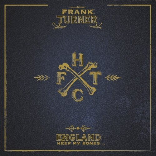 Frank Turner England Keep My Bones Import Gbr Incl. DVD