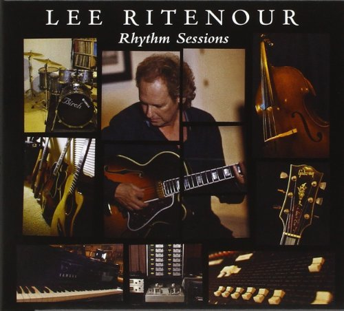 Lee Ritenour Rhythm Sessions