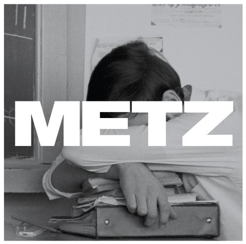 Metz Metz Incl. Mp3 Download