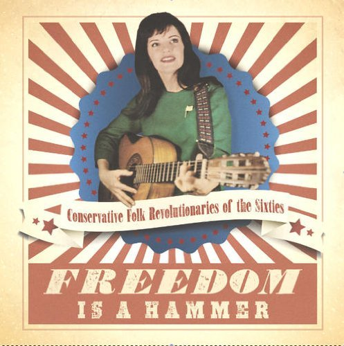 Freedom Is A Hammer Conservat Freedom Is A Hammer Conservat