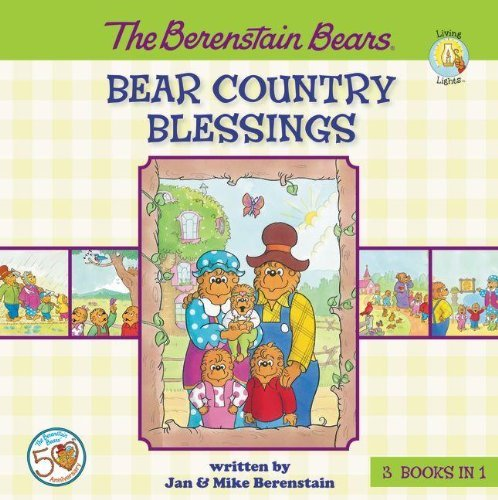 Jan &. Mike Berenstain The Berenstain Bears Bear Country Blessings