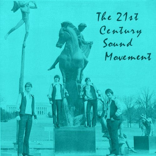 21st Century Sound Movement 21st Century Sound Movement