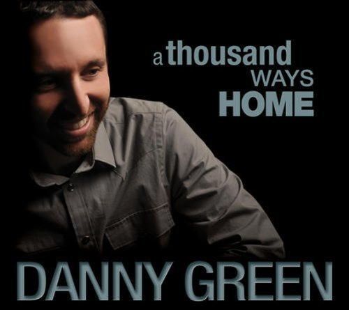 Green Danny Thousand Ways Home