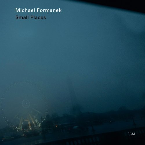 Michael Quartet Formanek Small Places