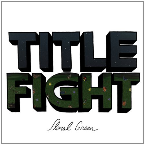 Title Fight Floral Green Incl. Mp3 Download