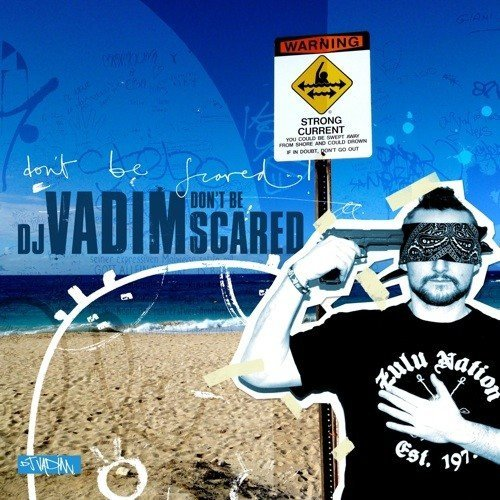Dj Vadim Don't Be Scared 2 Lp