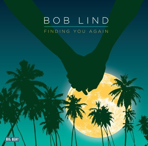 Bob Lind Finding You Again Import Gbr