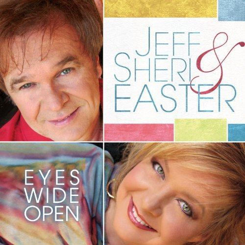 Jeff & Sheri Easter Eyes Wide Open