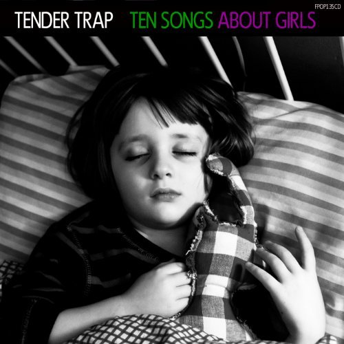 Tender Trap Ten Songs Aboutgirls Digipak