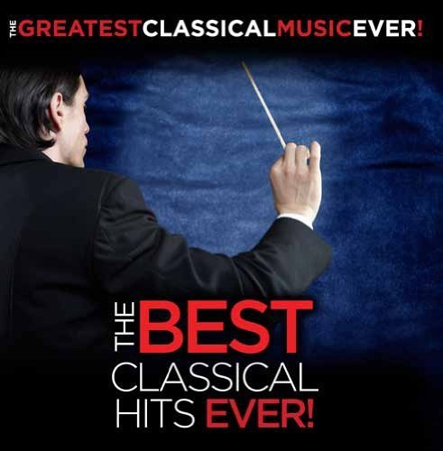 Greatest Classical Music Ever Best Classical Hits Ever!