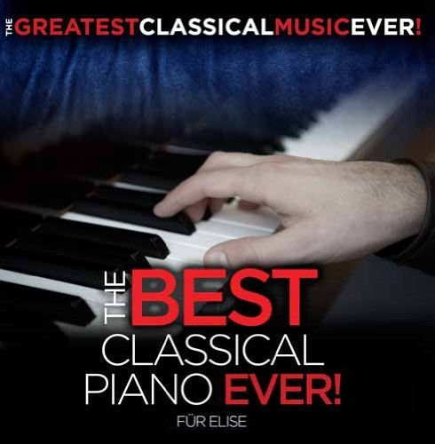 Greatest Classical Music Ever Best Classical Piano Ever! Fur