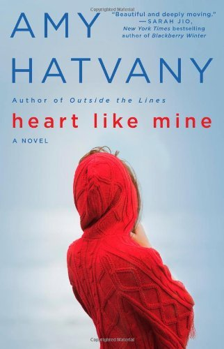Amy Hatvany Heart Like Mine Original