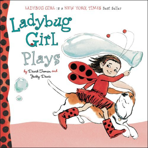 David Soman Ladybug Girl Plays