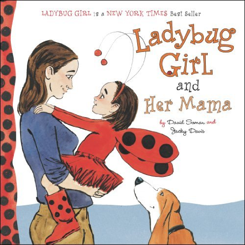 David Soman Ladybug Girl And Her Mama
