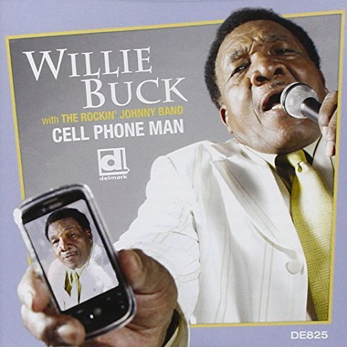 Willie Buck Cell Phone Man