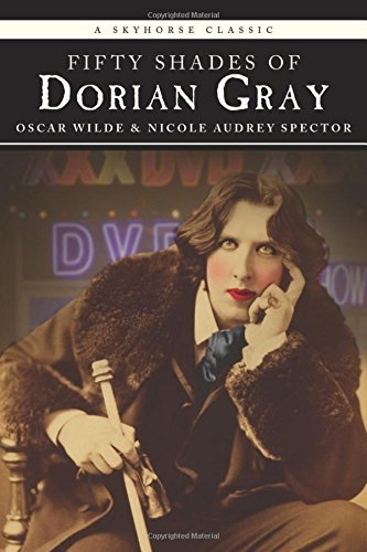 Oscar Wilde Fifty Shades Of Dorian Gray