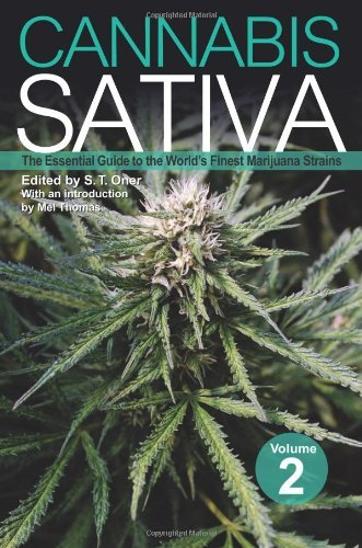 Oner S. T. Cannabis Sativa Volume 2 The Essential Guide To The World's Finest Marijua