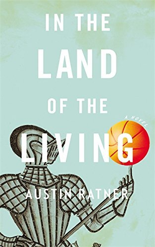 Austin Ratner In The Land Of The Living New