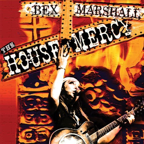 Bex Marshall House Of Mercy