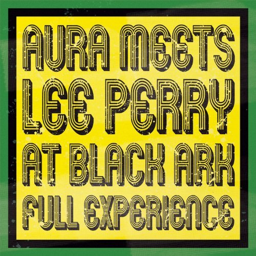 Perry Lee Aura Meets Lee Perry At Black