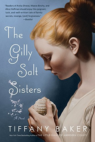 Tiffany Baker The Gilly Salt Sisters