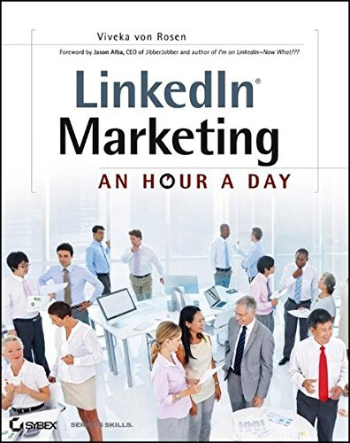 Viveka Von Rosen Linkedin Marketing An Hour A Day