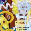 Julian Lloyd Webber British Cello Music Lloyd Webber (vcl) Mccabe (pno