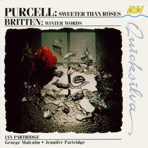 Purcell Britten Sweeter Than Roses Winter Word Partridge*ian (ten)
