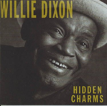 Willie Dixon Hidden Charms