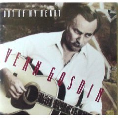 Vern Gosdin Out Of My Heart