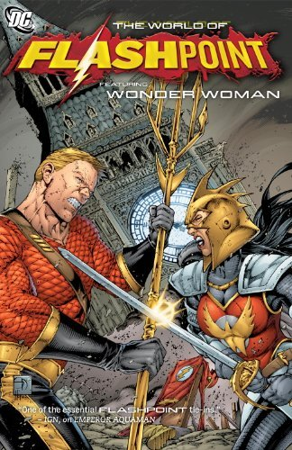 Dan Abnett World Of Flashpoint Featuring Wonder Woman The