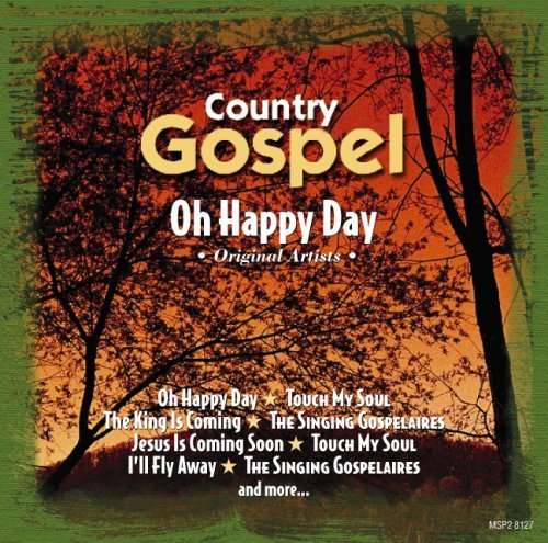 Country Gospel Oh Happy Day