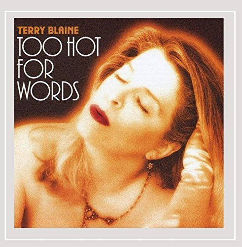 Terry Blaine Too Hot For Words