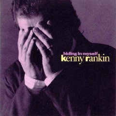 Kenny Rankin Hiding In Myself