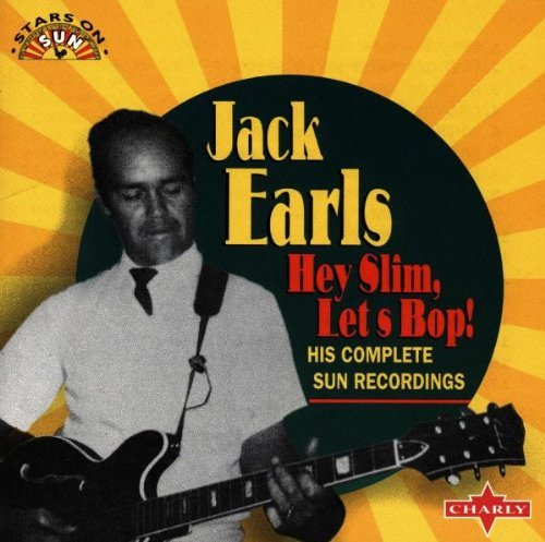 Jack Earls Hey Slim Let's Bop