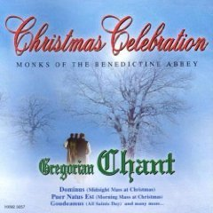 Monks Of The Benedictine Abbey Christmas Celebration Gregorian Chant
