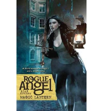 Alex Archer Rogue Angel Magic Lantern