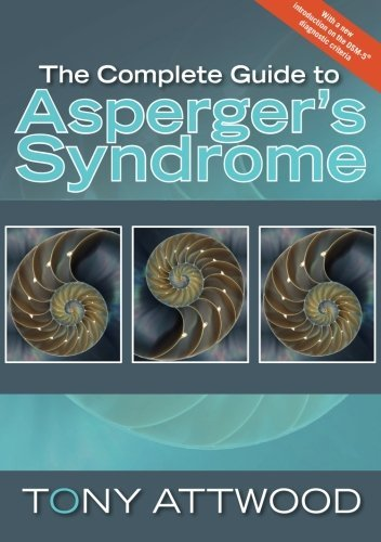 Tony Attwood The Complete Guide To Asperger's Syndrome