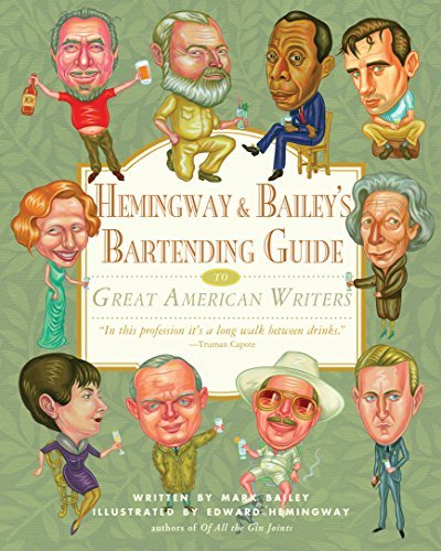 Mark Bailey Hemingway & Bailey's Bartending Guide To Great Ame
