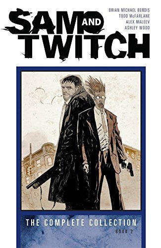 Brian Michael Bendis Sam And Twitch The Complete Collection